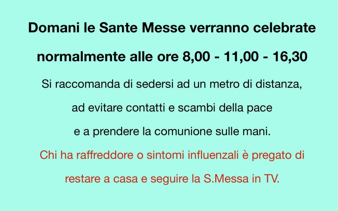 Domani si celebra regolarmente la Santa Messa